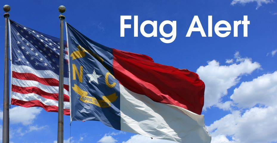 Lowering of US and NC Flags to Half-Staff in Honor of Fallen Fort Bragg Soldiers