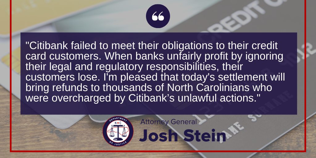 Attorney General Josh Stein Announces $4.2 Million Settlement with Citibank Over Credit Card Overcharges
