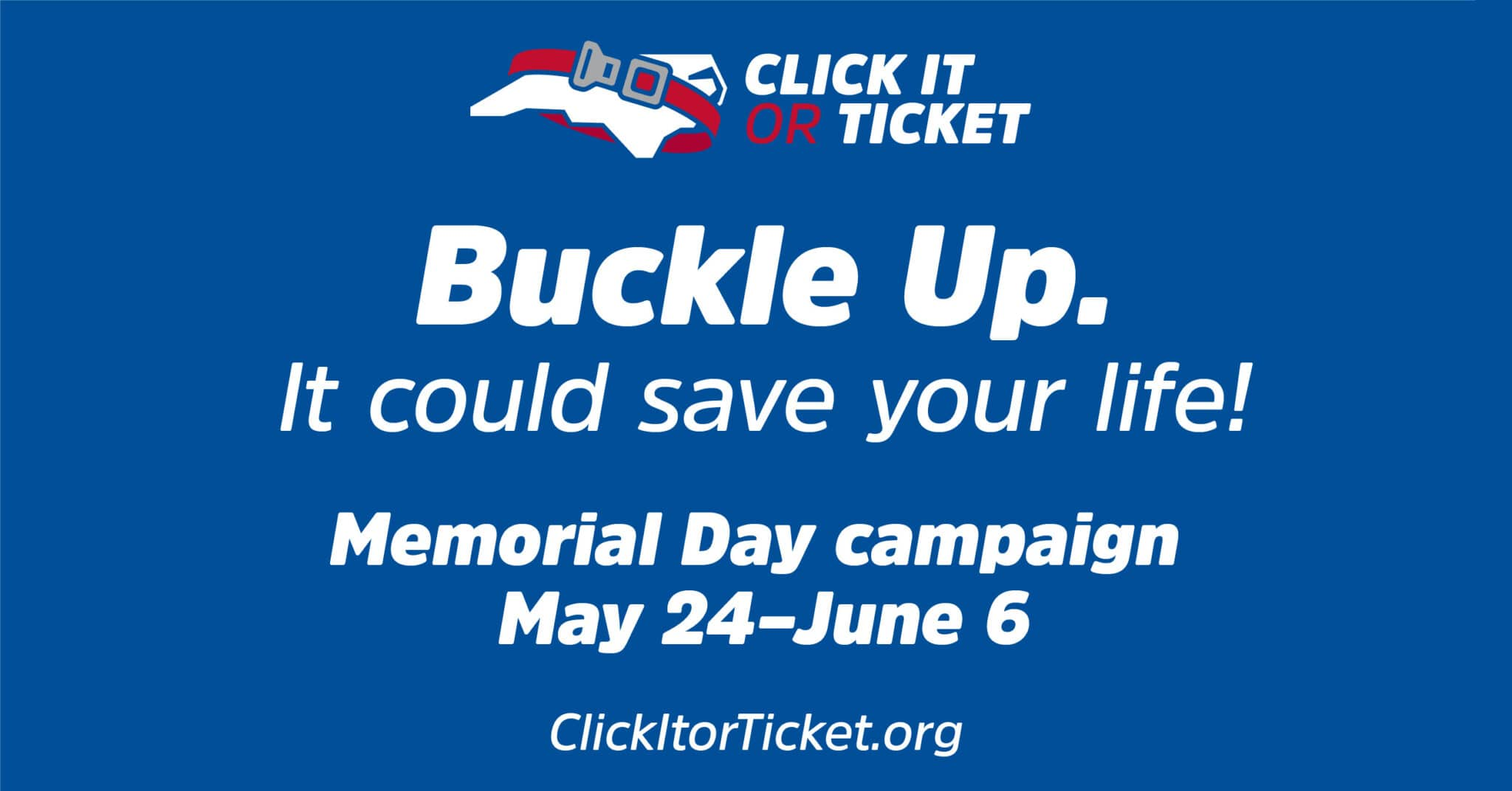 Memorial Day Click It or Ticket It Campaign Kicks Off