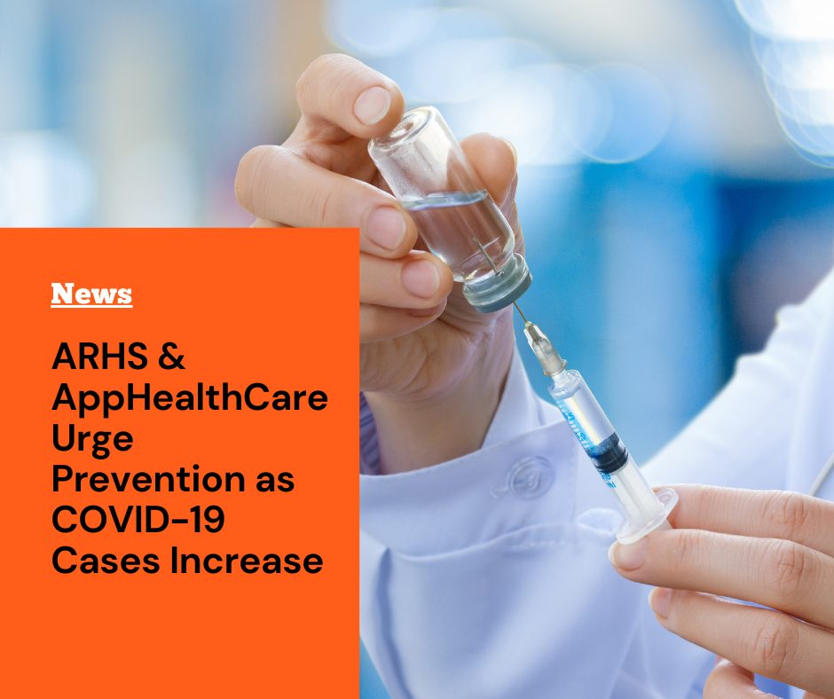 AppHealthCare and Appalachian Regional Healthcare System Urge Prevention as COVID-19 Cases Continue to Increase